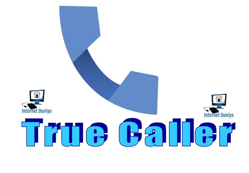 How to work True caller? What is True caller?