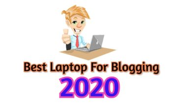 Best Laptop For Blogging in India 2020